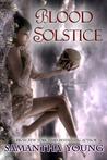 Blood Solstice (The Tale of Lunarmorte, #3)