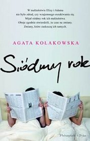 Siódmy rok by Agata Kołakowska