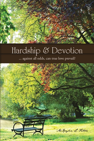 Hardship & Devotion: ... Against All Odds, Can True Love Prevail?