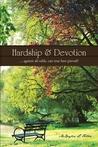 Hardship & Devotion by McKaylin L. Felton