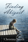 Finding Abigail,( A Shimmer Lake Novel # 2)
