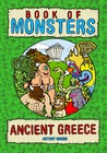 Book of Monsters - Ancient Greece by Antony Briggs