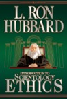 Introduction to Scientology Ethics by L. Ron Hubbard