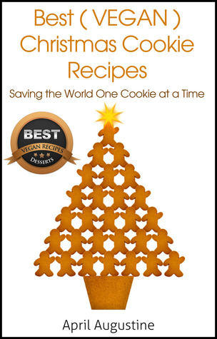 The Best Vegan Christmas Cookie Recipes: Saving The World One Cookie at a Time