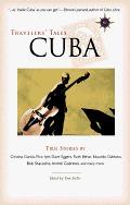 Travelers' Tales Cuba: True Stories