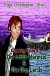 The Little Mermaid & the Dry Lands (Queerky Tales, #2)