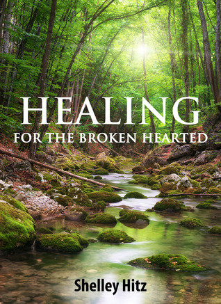 healing-for-the-broken-hearted-discover-lasting-freedom-in-christ
