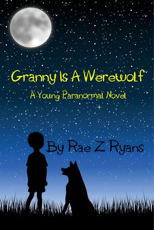 Granny is a Werewolf (Book 1)