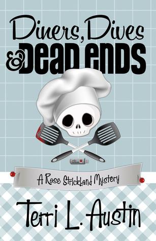 Ebook Diners, Dives & Dead Ends by Terri L. Austin read!