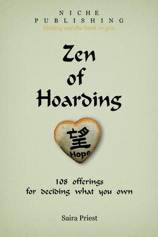 Zen of Hoarding