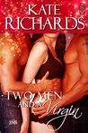 Two Men and a Virgin (1 Night Stand Series)