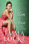 The Problem with Seduction (The Naughty Girls, #2)