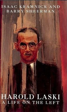 Harold Laski: A Life on the Left