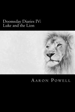 Doomsday Diaries IV by Aaron B. Powell