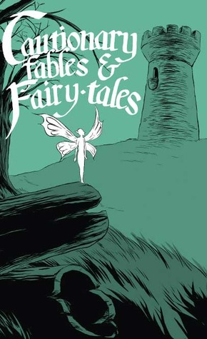 Cautionary Fables and Fairy-tales