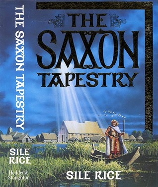 Image result for The Saxon Tapestry (1991) by Sile Rice