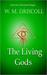 The Living Gods (The Living Gods Trilogies, #1)