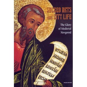 sacred-arts-and-city-life-the-glory-of-medieval-novgorod