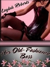 Her Old-Fashioned Boss (Old Fashion Man, #4)