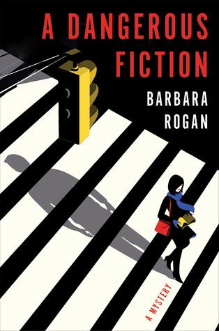 A Dangerous Fiction: A Mystery