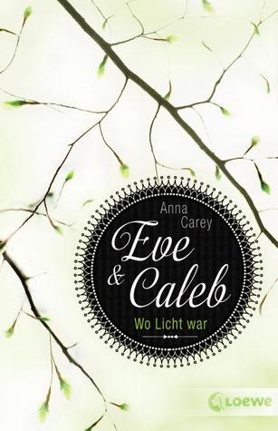 Wo Licht war (Eve & Caleb, #1)