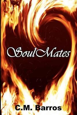 Soul Mates by C.M. Barros