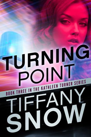 Turning Point (Kathleen Turner, #3)