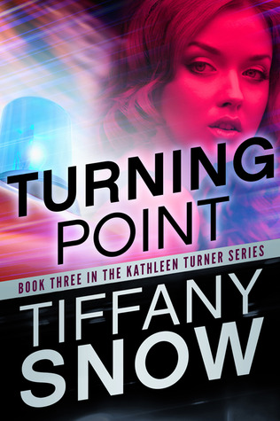 Turning Point (Kathleen Turner, #3)