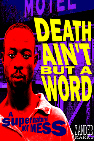 death-ain-t-but-a-word