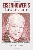 Eisenhower's Leadership: Executive Lessons from West Point to the White House