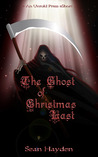 The Ghost of Christmas Last by Sean Hayden