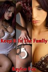 Keep It In The Family - 3 Mother Son Sex Stories