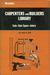 Carpenters and Builders Library: Tools, Steel, Square, Joinery v. 1