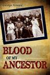 Blood of My Ancestor