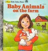 Baby Animals on The Farm by Rebecca  Heller