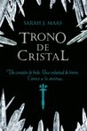 Book cover for Trono de cristal (Trono de cristal, #1)