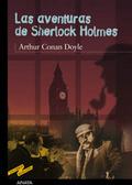 Las Aventuras De Sherlock Holmes par Arthur Conan Doyle, Enrique Flores, Juan Manuel Ibeas