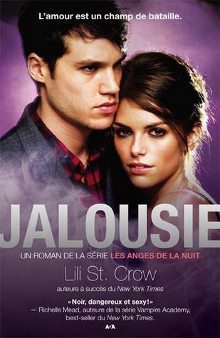 Jalousie (Les anges de la nuit, #3)