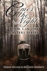 Comes the Night (Casters, #1)