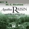Agatha Raisin and the Vicious Vet by M.C. Beaton