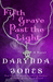 Fifth Grave Past the Light (Charley Davidson, #5) by Darynda Jones