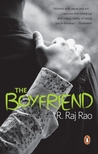 The Boyfriend by R. Raj Rao