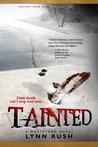 Tainted (Wasteland, #3)