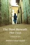 The Dust Beneath Her Feet (The Purana Qila Stories, #2)