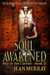 Soul Awakened by Jean  Murray