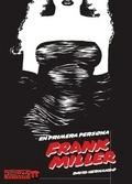 Frank Miller: En primera persona por David Hernando