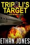 Tripoli's Target (Justin Hall, #2)