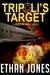 Tripoli's Target (Justin Ha...