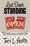 Last Diner Standing by Terri L. Austin
