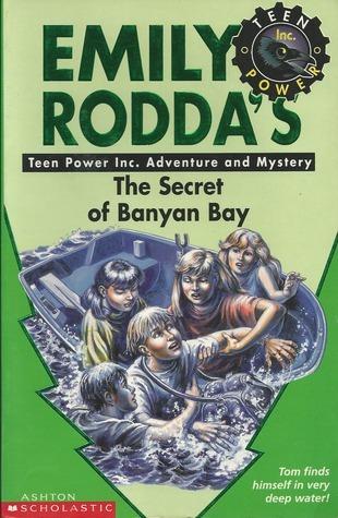 The Secret of Banyan Bay (Teen Power Inc., #8)